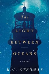 One of our recommended books is The Light Between Oceans by M L Stedman