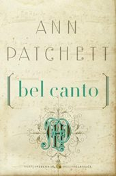 One of our recommended books is Bel Canto by Ann Patchett