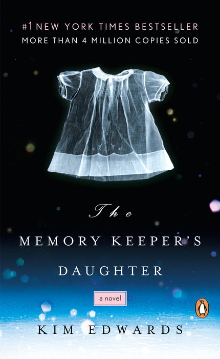 One of our recommended books is The Memory Keeper's Daughter by Kim Edwards
