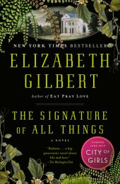 One of our recommended books is The Signature of All Things by Elizabeth Gilbert