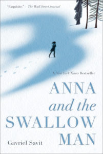 One of our recommended books is Anna and the Swallow Man by Gavriel Savit