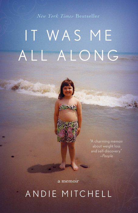 One of our recommended books is It Was Me All Along by Andie Mitchell