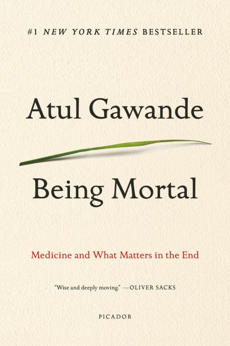 Being Mortal by Atul Gawande is one of our book group favorites for 2018