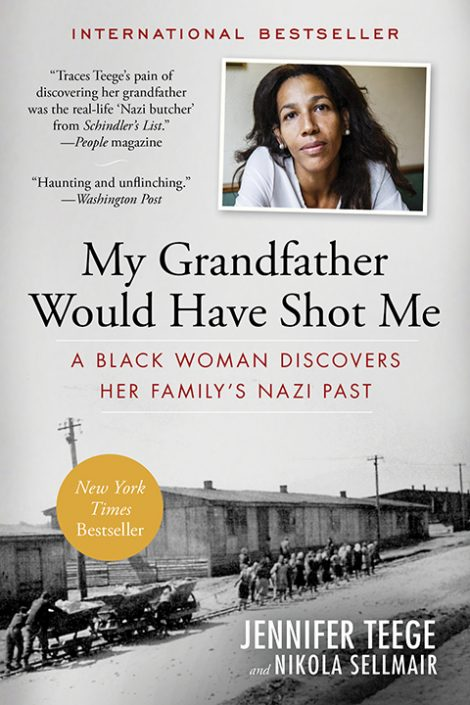 One of our recommended books is My Grandfather Would Have Shot Me by Jennifer Teege