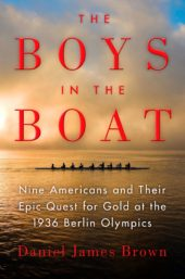 One of our recommended books for 2017 is The Boys in the Boat by Daniel James Brown
