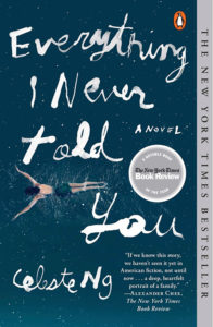 One of our recommended books is Everything I Never Told You by Celeste Ng