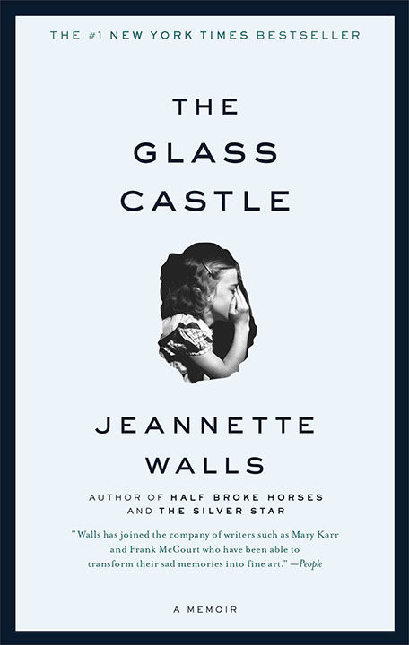 One of our recommended books for 2017 is The Glass Castle by Jeannette Walls
