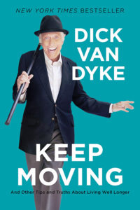 One of our recommended books is Keep Moving by Kick Van Dyke