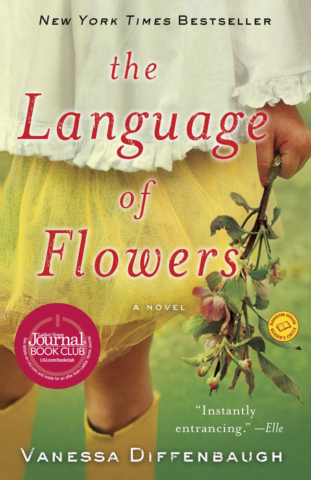 One of our recommended books is The Language of Flowers by Vanessa Diffenbaugh