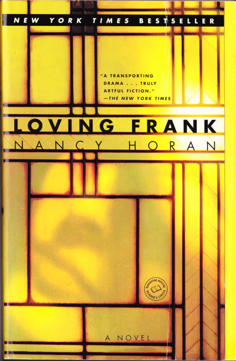 One of our recommended books is Loving Frank by Nancy Horan