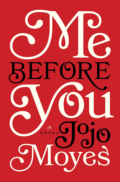 One of our recommended books is Me Before You by JoJo Moyes
