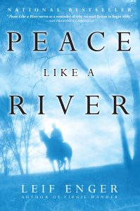 One of our recommended books is Peace Like a River by Leif Enger