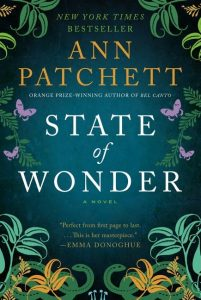 One of our recommended books for 2013 is State of Wonder by Ann Patchett