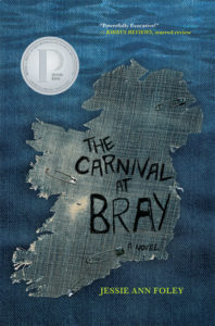 One of our recommended books is The Carnival at Bray by Jessie Ann Foley