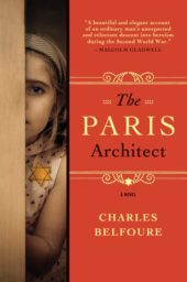 One of our recommended books for 2017 is The Paris Architect by Charles Belfoure