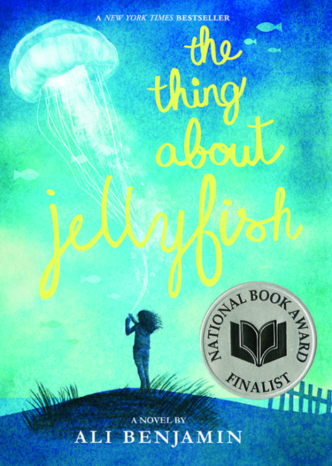 One of our recommended books is The Thing About Jellyfish by Ali Benjamin