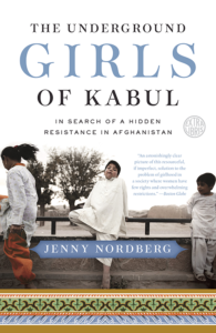 One of our recommended books is The Underground Girls of Kabul by Jenny Nordberg