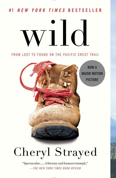 One of our recommended books is Wild by Cheryl Strayed