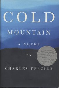One of our recommended books is Cold Mountain by Charles Frazier