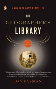 One of our recommended books is The Geographer's Library by Jon Fasman