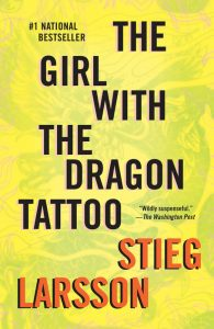 One of our recommended books is The Girl With the Dragon Tattoo by Stieg Larsson