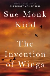 One of our recommended books is The Invention of Wings by Sue Monk Kidd