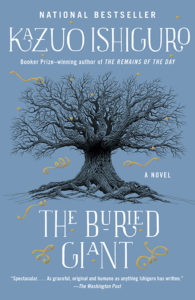 One of our recommended books is The Buried Giant by Kazuo Ishiguro