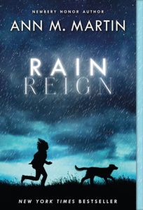 One of our recommended books for 2017 is Rain Reign by Ann M. Martin