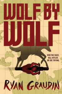 One of our recommended books for 2017 is Wolf by Wolf by Ryan Graudin