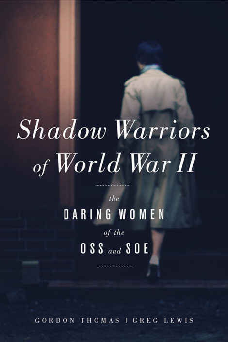 One of our recommended books for 2017 is Shadow Warriors of World War II by Gordon Thomas