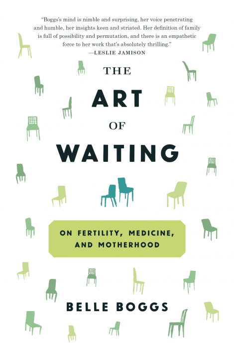 One of our recommended books is The Art of Waiting by Belle Boggs