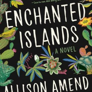 One of our recommended books is Enchanted Islands by Allison Amend