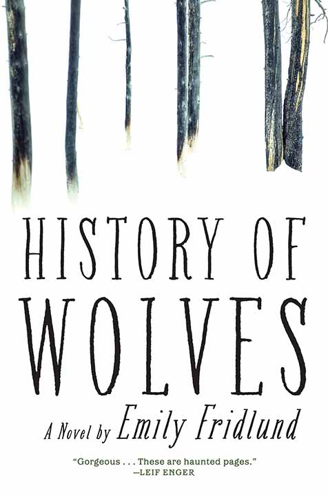 One of our recommended books is History of Wolves by Emily Fridlund