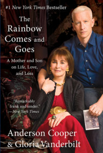 One of our recommended books is The Rainbow Comes and Goes by Anderson Cooper and Gloria Vanderbilt