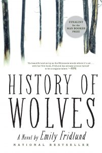 One of our recommended books is The History of Wolves by Emily Fridlund