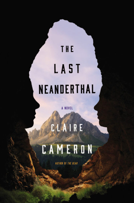 One of our recommended books is The Last Neanderthal by Claire Cameron