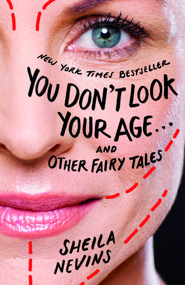 One of our recommended books for 2019 is You Don't Look Your Age by Sheila Nevins