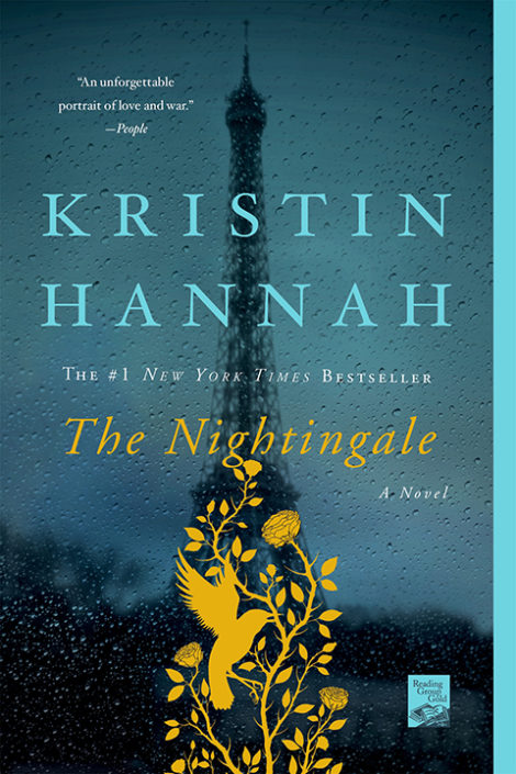 The Nightingale by Kristin Hannah is one of our book group favorites for 2018