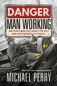 One of our recommended books is Danger Man Working by Michael Perry