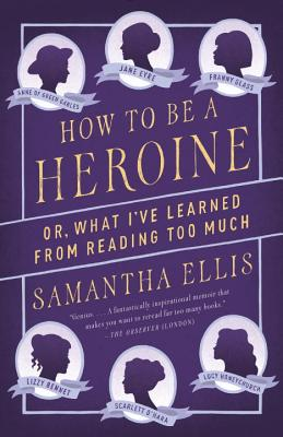 How To Be a Heroine