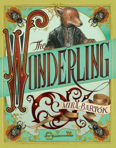 One of our recommended books is The Wonderling by Mira Bartok