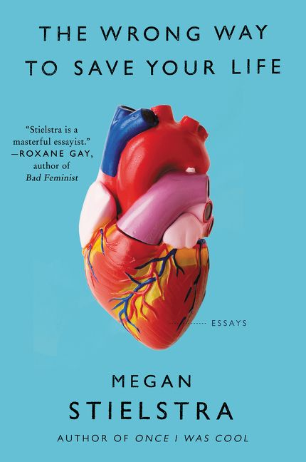 One of our recommended books is The Wrong Way to Save Your Life by Megan Stielstra