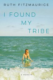 I Found My Tribe by Ruth Fitzmaurice is one of our book group favorites for 2018