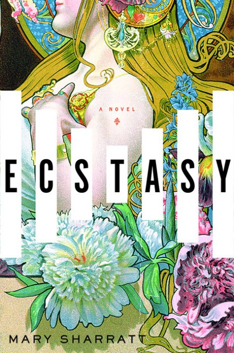 One of our recommended books for 2019 is Ecstasy by Mary Sharratt