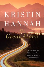 The Great Alone by Kristen Hannah is one of our book group favorites for 2018