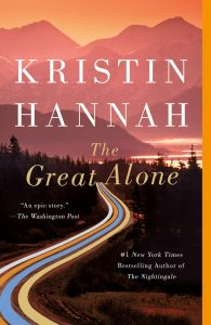 The Great Alone by Kristen Hannah is one of our recommended books for 2019