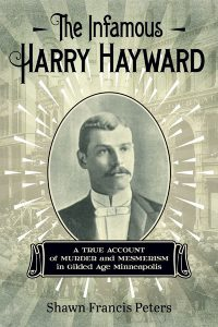 The Infamous Harry Hayward