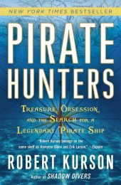 One of our recommended books is Pirate Hunters by Robert Kurson