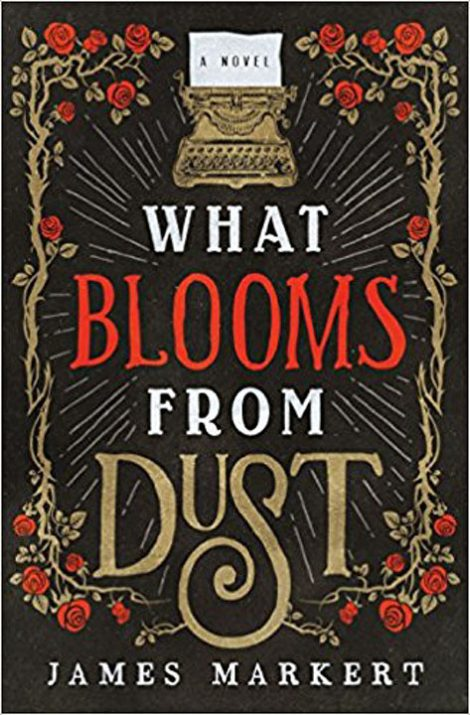 What Blooms from Dust