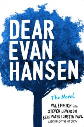 Dear Evan Hansen is a recommended book for 2019